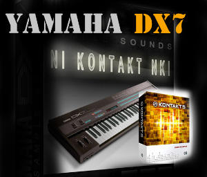 YAMAHA DX7 SOUNDS /WAV kONTAKT NKI | Music | Soundbanks