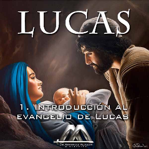 01 Introduccion al evangelio de Lucas | Audio Books | Religion and Spirituality