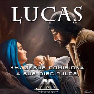 38 Jesus comisiona a sus discipulos | Audio Books | Religion and Spirituality