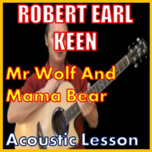 Learn to play Mr Wolf and Mama Bear by Robert Earl Keen | Movies and Videos | Educational