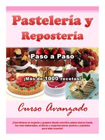 Recetas y Curso de Pasteleria y Reposteria ¡Haga Negocio! / Pastry and | eBooks | Food and Cooking
