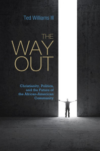 the way out: christianity, politics, and the future of the african american community by ted williams iii, audiobook