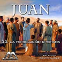 32 La persecucion cristiana | Audio Books | Religion and Spirituality