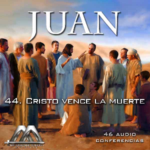 44 Cristo vence la muerte | Audio Books | Religion and Spirituality