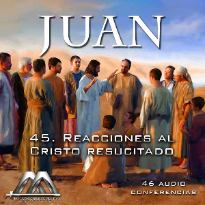 45 Reacciones al Cristo resucitado | Audio Books | Religion and Spirituality