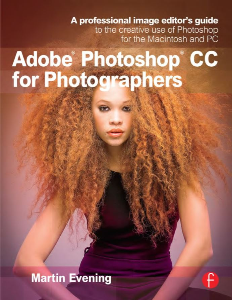 adobe photoshop cc for photographers by martin evening (2013)