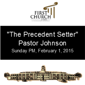 The Precedent Setter (Pastor Johnson) | Other Files | Everything Else