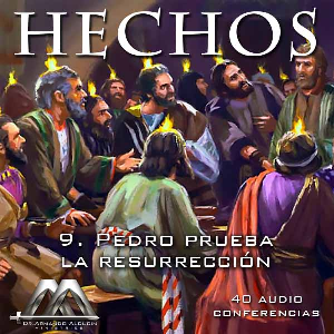 09 Pedro prueba la resurreccion | Audio Books | Religion and Spirituality