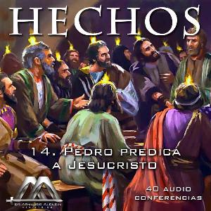 14 Pedro predica a Jesucristo | Audio Books | Religion and Spirituality