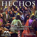 14 Pedro predica a Jesucristo | Audio Books | Religion and Spirituality