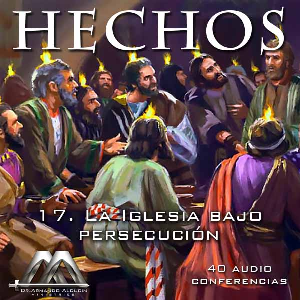 17 La Iglesia bajo persecucion | Audio Books | Religion and Spirituality