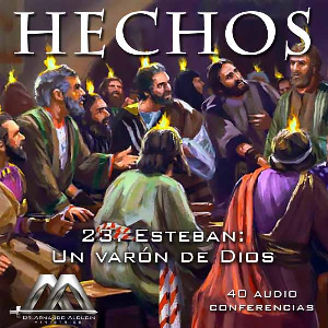 23 Esteban, Un varon de Dios | Audio Books | Religion and Spirituality