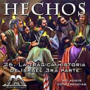 26 La tragica historia de Israel 3ra parte | Audio Books | Religion and Spirituality