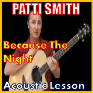Learn to play Because The Night by Patti Smith | Movies and Videos | Educational