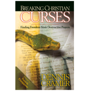 breaking christian curses - finding freedom from destructive prayers