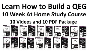QEG Beginners Build At Home Study Course | Movies and Videos | Educational