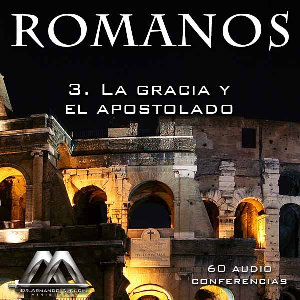 03 La gracia y el apostolado | Audio Books | Religion and Spirituality