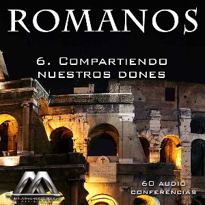 06 Compartiendo nuestros dones | Audio Books | Religion and Spirituality