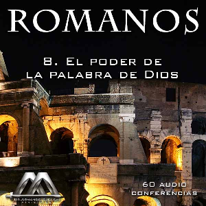 08 El poder de la palabra de Dios | Audio Books | Religion and Spirituality