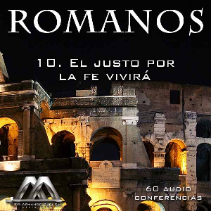 10 El justo por la fe vivira | Audio Books | Religion and Spirituality