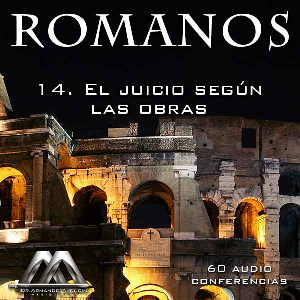 14 El juicio segun las obras | Audio Books | Religion and Spirituality