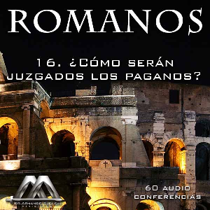 16 Como seran juzgados los paganos? | Audio Books | Religion and Spirituality