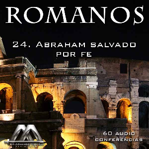 24 Abraham salvado por fe | Audio Books | Religion and Spirituality