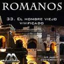33 El hombre viejo vivificado | Audio Books | Religion and Spirituality