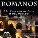 35 Esclavo de Dios o del pecado | Audio Books | Religion and Spirituality