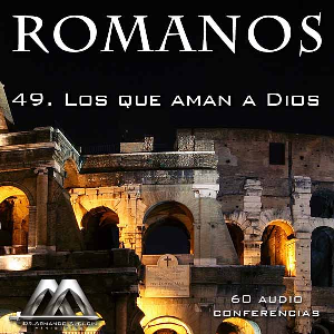49 Los que aman a Dios | Audio Books | Religion and Spirituality