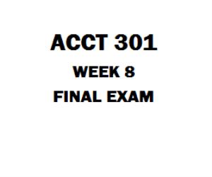 ACCT 301 Final Exam | eBooks | Education