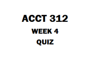 ACCT 312 Week 5 Quiz | eBooks | Education
