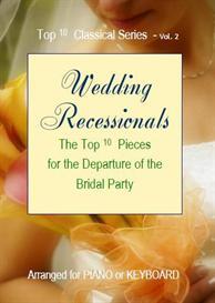 Top Ten Classics Series- Vol.2 Wedding Recessionals Sheet Music | eBooks | Sheet Music