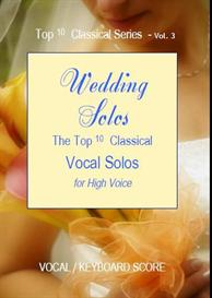 Top 10 Classics Series Vol 3  Wedding Solos for High Voice  Sheet Music | Music | Classical