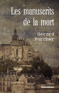 Les manuscrits de la mort, par Gérard Porcher | eBooks | Fiction