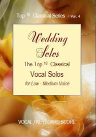 Top Ten Classics Series Vol.4 Wedding Solos for Low to Med Voice Sheet Music | Music | Classical