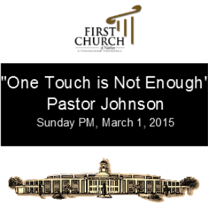 One Touch is Not Enough (Pastor Johnson) | Other Files | Everything Else