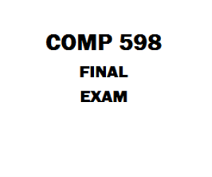 COMP 598 Final Exam | eBooks | Education