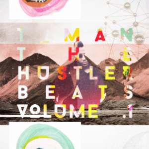 tman the hustler - the beats volume 1