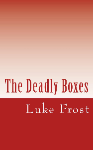 the deadly boxes