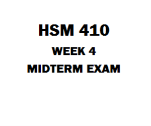 HSM 410 Midterm Exan | eBooks | Education