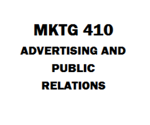 MKTG 410 Advertising and Public Relations Week 1 to 8 | eBooks | Education