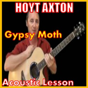 Learn to play Gypsy Moth by Hoyt Axton | Movies and Videos | Educational