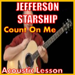 Learn to play Count On Me by Jefferson Starship | Movies and Videos | Educational