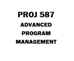 PROJ 587 Advanced program Management | eBooks | Education