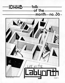 totm #36 life in the labyrinth- -part 1
