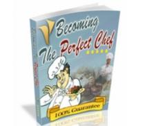 Becoming The Perfect Chef | eBooks | Food and Cooking