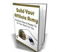 Build Your Affiliate Army | eBooks | Business and Money