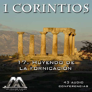 17 Huyendo de la fornicacion | Audio Books | Religion and Spirituality