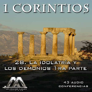 28 La idolatria y los demonios 1ra parte | Audio Books | Religion and Spirituality